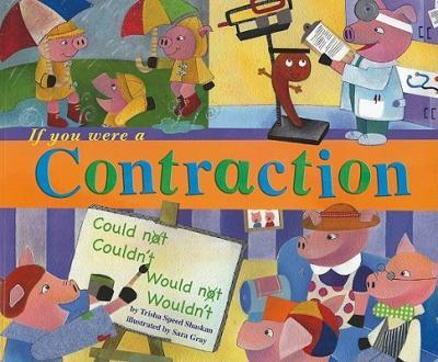 If You Were a Contraction