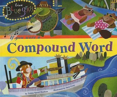 If You Were a Compound Word
