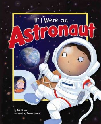 essay on if i were an astronaut