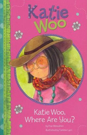 Katie Woo, Where are You? (Katie Woo)