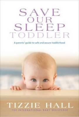 Save Our Sleep: Toddler