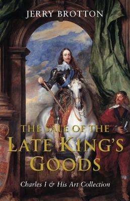 The Sale of the Late King's Goods