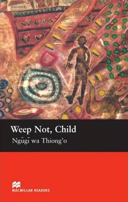 Weep Not , Child