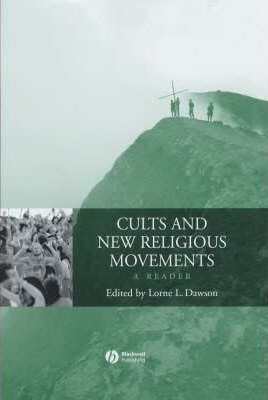 Cults and New Religious Movements: A Reader