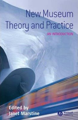 New Museum Theory and Practice