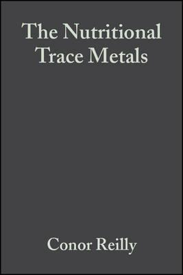 The Nutritional Trace Metals – Conor Reilly