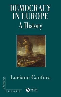 Democracy in Europe  A History of an Ideoloy