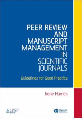 Peer Review and Manuscript Management in Scientific Journals  Guidelines for Good Practice