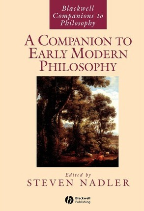A Companion to Early Modern Philosophy
