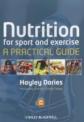 Nutrition for Sport and Exercise : A Practical Guide