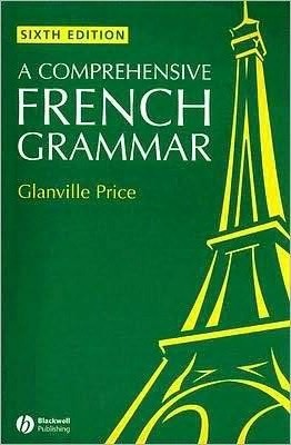 A Comprehensive French Grammar 6E