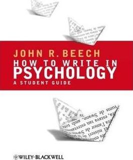 How To Write in Psychology : A Student Guide