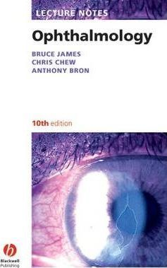 Lecture Notes: Ophthalmology : Bruce James : 9781405157094