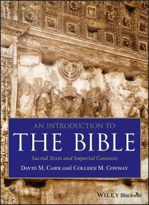 An Introduction to the Bible  Sacred Texts and Imperial Contexts