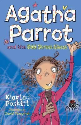 Agatha Parrot and the Odd Street Ghost