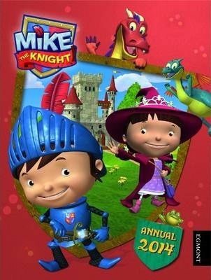 Mike the Knight Annual 2014