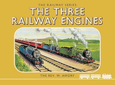 Thomas the Tank Engine: The Railway Series: The Three Railway Engines