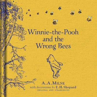 Winnie-the-Pooh Winnie-the-Pooh and the Wrong Bees