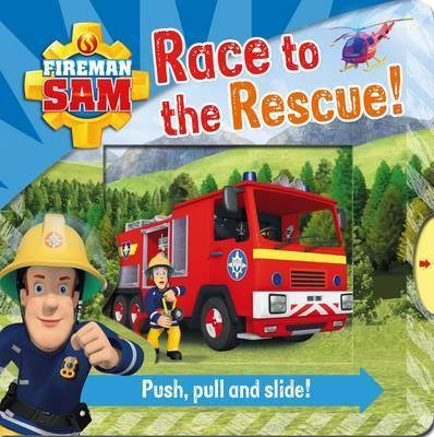 Fireman Sam Race to the Rescue! Push Pull and Slide!