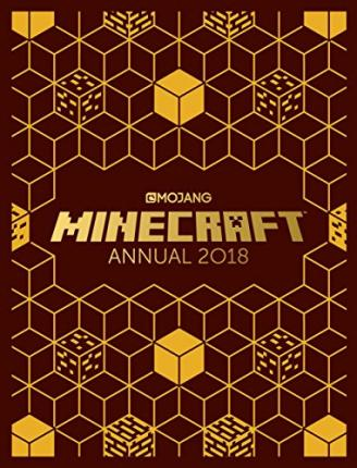 The Official Minecraft Annual 2018 Mojang Ab 9781405287586