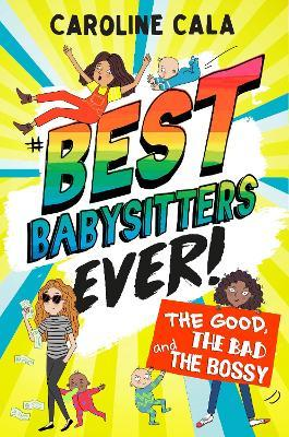 The Good, the Bad and the Bossy (Best Babysitters Ever)