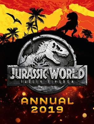 Jurassic World Fallen Kingdom Annual 2019 9781405291163