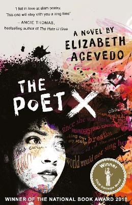 The Poet X - WINNER OF THE CILIP CARNEGIE MEDAL 2019