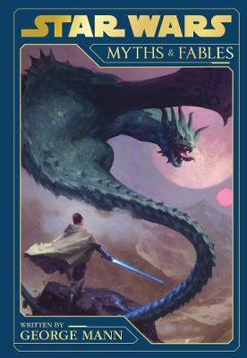 Star Wars Myths and Fables