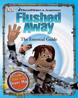 Flushed Away the Essential Guide
