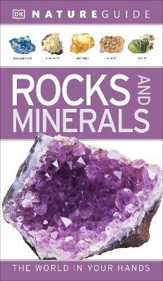 Nature Guide Rocks and Minerals : The World in Your Hands