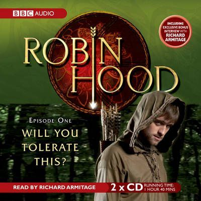 Robin Hood, Will You Tolerate This?: Episode 1