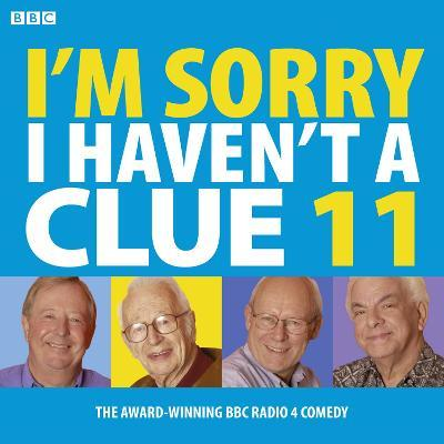 I'm Sorry I Haven't a Clue: Volume 11