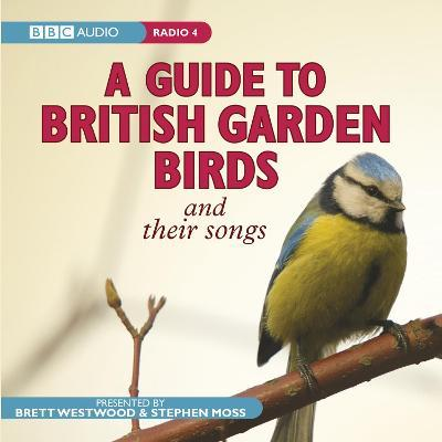 A Guide To British Garden Birds : And Their Songs PDF Online