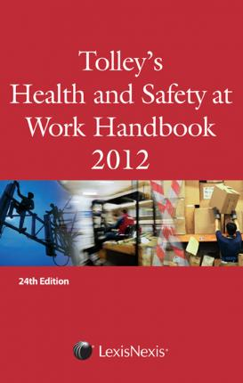 Tolley's Health and Safety at Work Handbook 2012