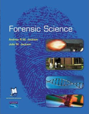 Biology: WITH Chemistry, an Introduction to Organic, Inorganic and Physical Chemistry AND Practical Skills in Forensic Science AND Forensic Science