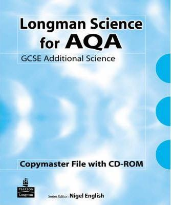 Longman Science for AQA: For AQA GCSE Additional Science A