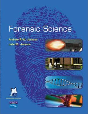 Valuepack:Criminalistics:An Introduction to Forensic Science/ Practical Skills in Forensic Science/Forensic Science.