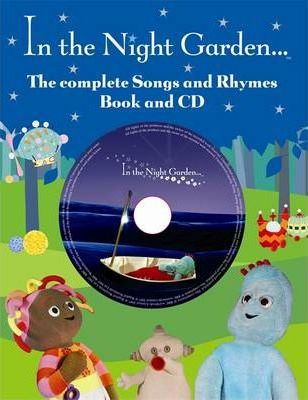 "The Complete Book of Songs and Rhymes from ""In the Night Garden"""