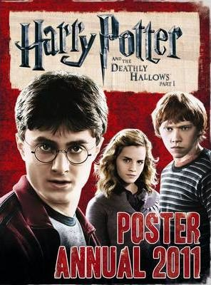 Harry Potter and the Deathly Hallows : Poster Annual 2011