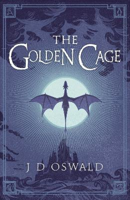 The Golden Cage : The Ballad of Sir Benfro Book Three