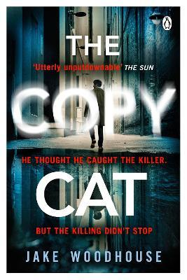 The Copycat  The gripping crime thriller you won't be able to put down