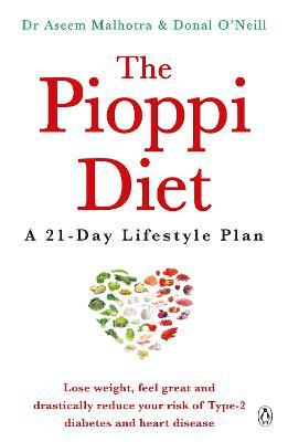 The Pioppi Diet : A 21-Day Lifestyle Plan for 2020 as followed by Tom Watson, author of Downsizing