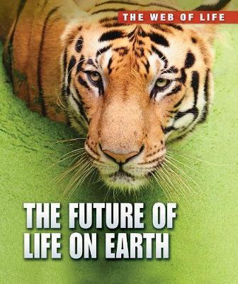 The Future of Life on Earth