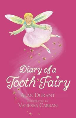 Diary of a Tooth Fairy