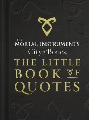 The Mortal Instruments 1: City of Bones The Little Book of ...