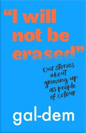 """""""I Will Not Be Erased"""": Our stories about growing up as people of colour"""