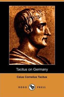 Tacitus on Germany (Dodo Press)