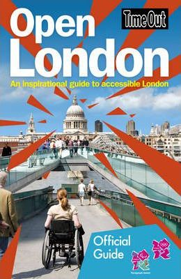 Time Out Open London: An inspirational guide to accessible London