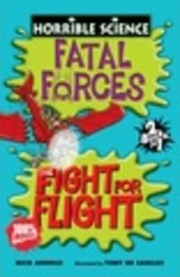 Fatal Forces and the Fight for Flight