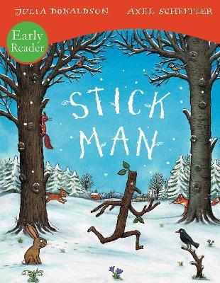 Stick Man Early Reader Cover Image